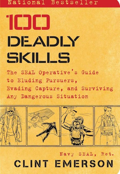 100 Deadly Skills:  la guida di sopravvivenza dei Navy Seals